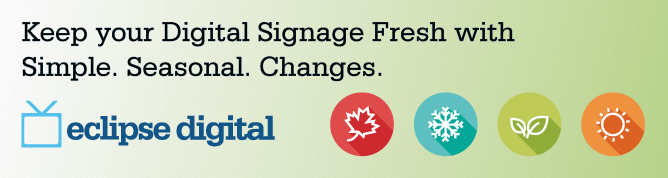 Keep your digital signage fresh with simple seasonal changes.