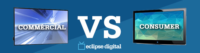 Commercial Displays vs. Consumer TVs for Digital Signage